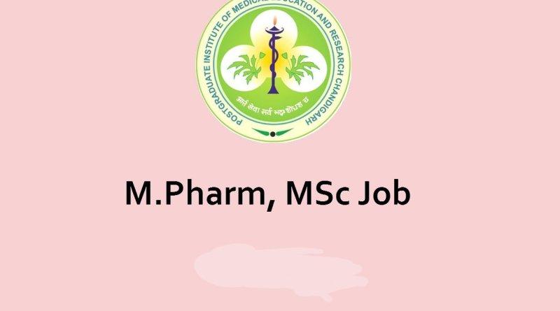 PGIMER Opportunity for MPharm MSc as Senior Research Fellow