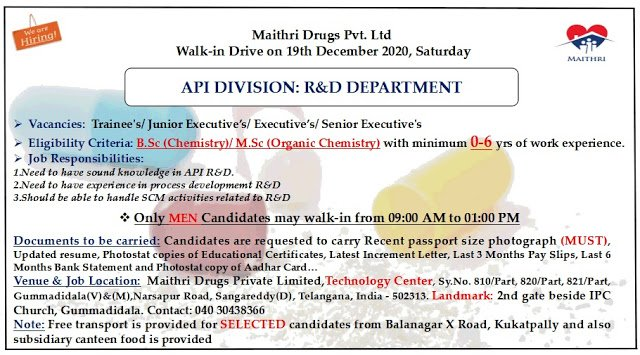 Maithri Drugs Pvt Ltd WalkIn Drive for Freshers and Experienced Candidates API R and D Department on 19th Dec 2020