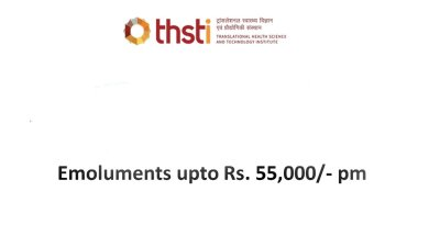 THSTI Pharmacy Life Sciences recruitment Clinical Research Associate Post Emoluments upto Rs 55000 pm