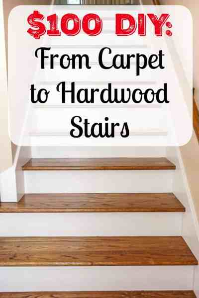 $100 DIY: From Carpet to Hardwood Stairs