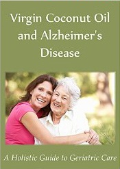 Virgin Coconut Oil and Alzheimer's Disease