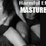 Harmful Effects of Masturbation Cured Naturally!