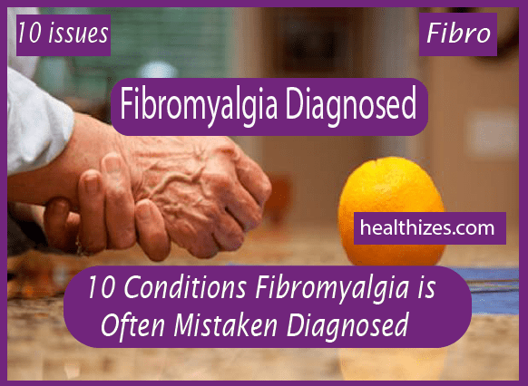 10 Conditions Fibromyalgia is Often Mistaken Diagnosed