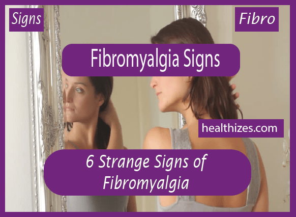 6 Strange Signs of Fibromyalgia