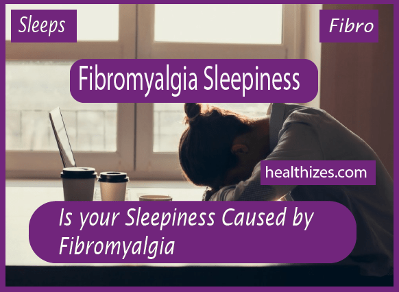 Is your Sleepiness Caused by Fibromyalgia?