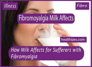 How Milk Affects for Sufferers with Fibromyalgia