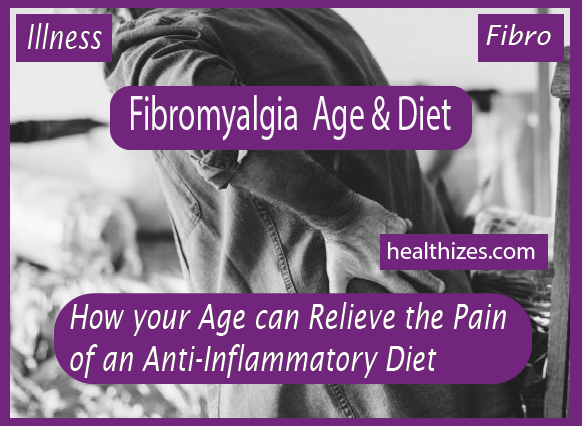 How your Age can Relieve the Pain of an Anti-Inflammatory Diet
