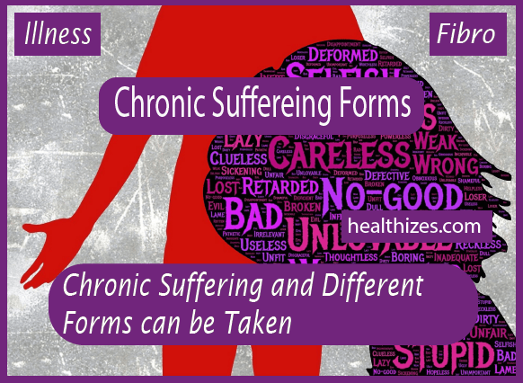 Chronic Suffering and Different Forms can be Taken