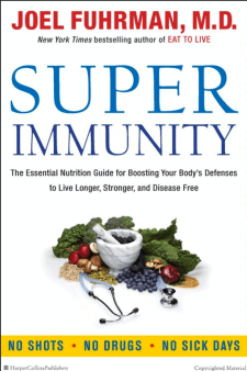 Super Immunity by Dr. Fuhrman
