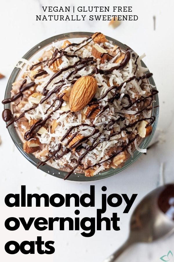 Your favorite candy bar turned into a healthy and delicious breakfast! Made with mostly whole food ingredients to recreate the delicious combination of coconut, almonds and chocolate that make up Almond Joys. Make your morning more joyful! #almondjoy #overnightoats #porridge #plantbasedmealprep #veganbreakfast