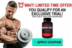 Pro Muscle Flex Reviews