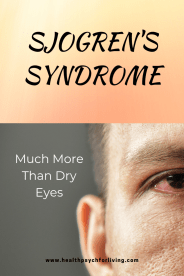 A Sjogren's Syndrome diagnosis can take years because Sjogren's Syndrome symptoms are so varied and seemingly unrelated.