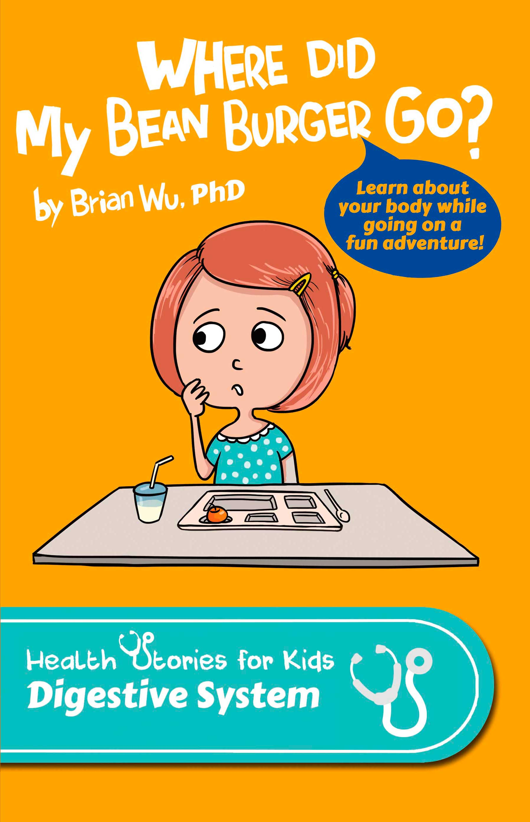 Where Did My Bean Burger Go Health Stories For Kids