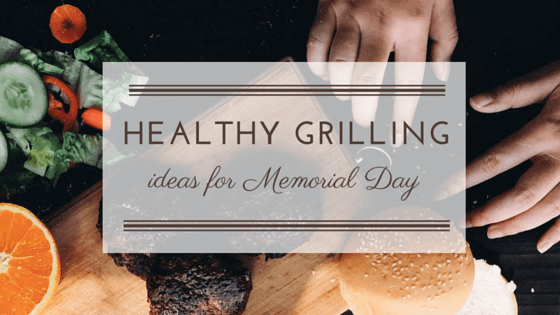 Healthy Grilling Ideas
