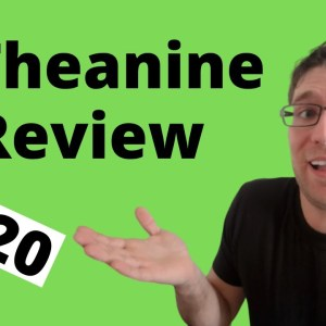L-Theanine Review (My Experience after 1 Year) 2020