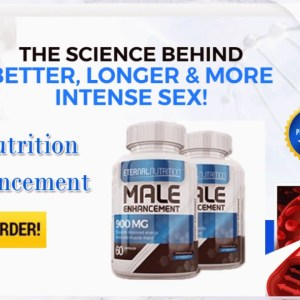 Eternal Nutrition Male Enhancement helps in improving erections!