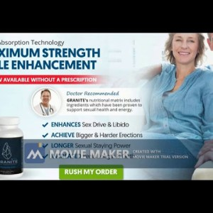 Granite Male Enhancement- has all the features to improve a men's health.