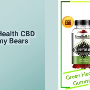 """Is """"Green Health CBD Gummy Bears"""" Safe or Scam? Updated 2021"""