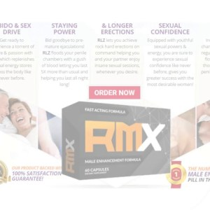 RMX Male Enhancement Reviews, Benefits, Price & Where To Buy?