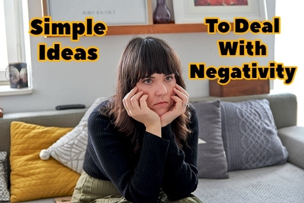 5 Simple Ideas to Deal With Negativity