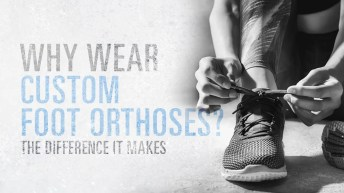 How Foot Orthotics Improve Posture and Mobility Featured Image