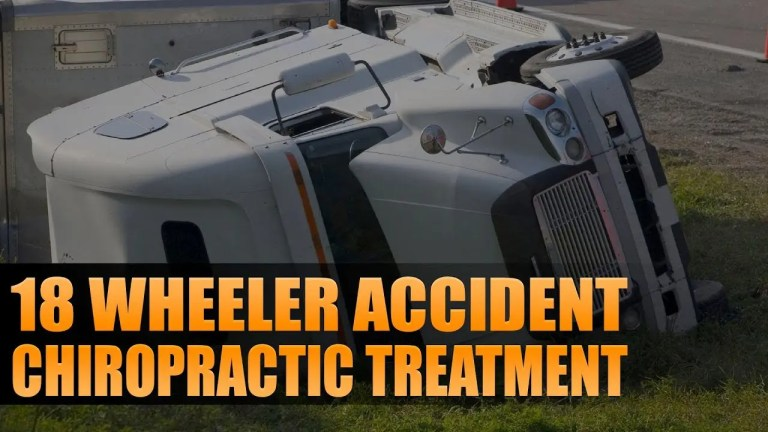 Chiropractic Care for 18 Wheeler Accidents Video Featured Image