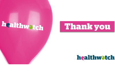 Thank you: Over 260 people tell Healthwatch Somerset what they think would make the NHS better