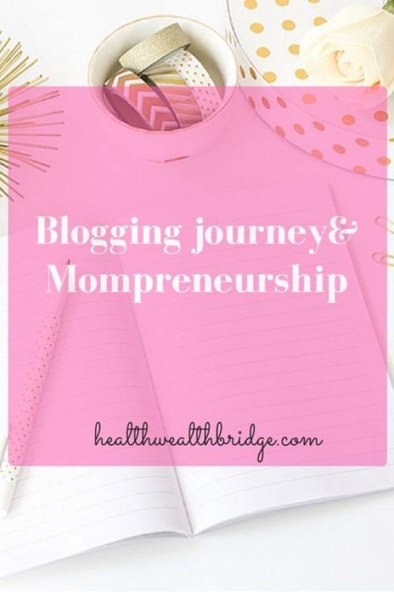 Blogging journey&Mompreneurship