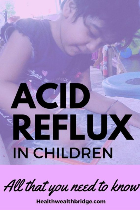ACID REFLUX IN CHILDREN WHAT YOU NEED TO KNOW