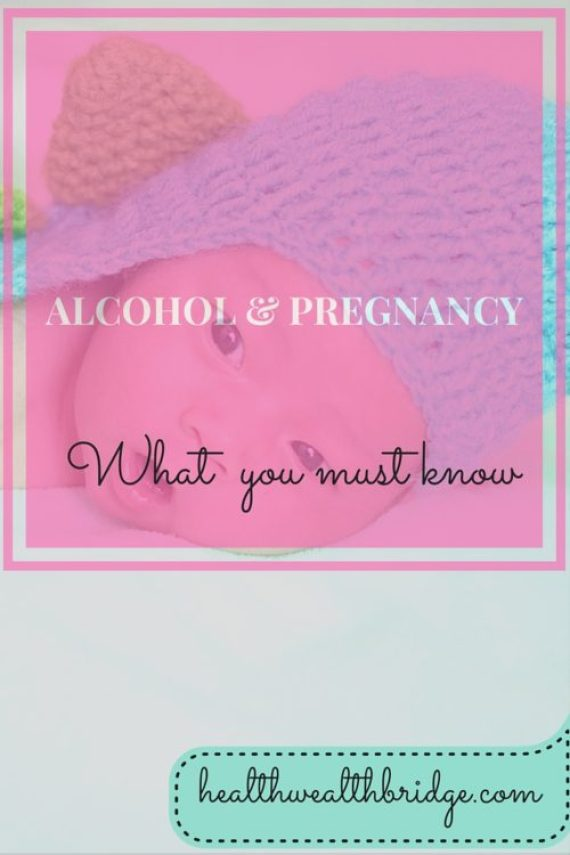 Alcohol and pregnancy:Why it is dangerous