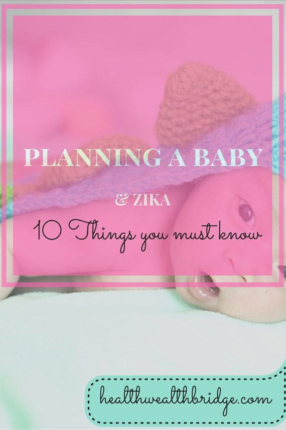 PLANNING A BABY & ZIKA