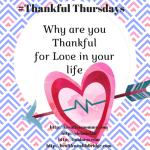 Thankful Thursdays:Thankful for Love