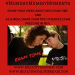 Monday Mommy Moments:Coping with exam stress