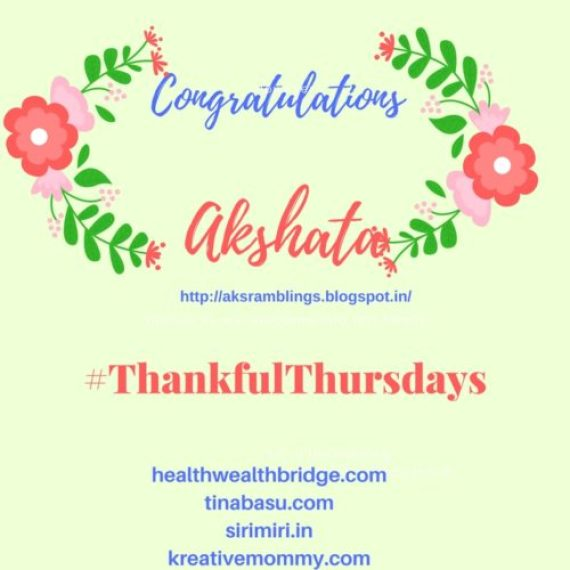 Congratulations Akshat:You are our featured Thankful Thursdays winner