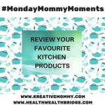 Monday Mommy Moments #13:Surprises in store