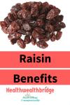 Raisin Benefits & Rai Stories #AtoZChallenge