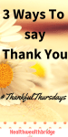 #Thankful Thursdays(26) :3 Ways to say Thank you