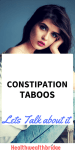 Constipation Taboos:Lets Talk about it