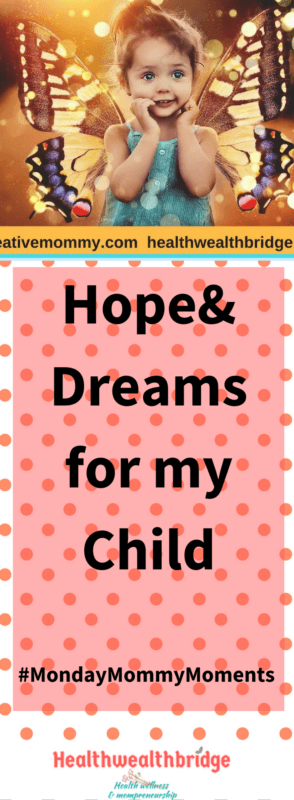 Hopes and wishes for my daughter are many.Writing a few done which will make her happy and live life well