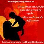 Monday Mommy Moments Week 27