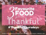Thankful Thursday prompt :3 Favourite Food you are Thankful for
