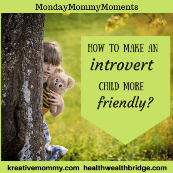 How to make an introvert child more friendly