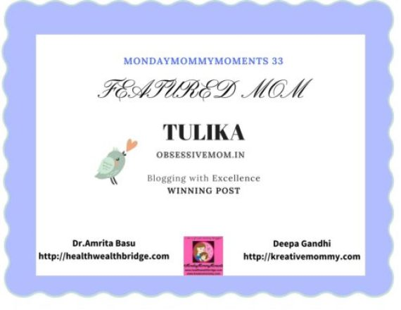 MondayMommyMoments 33 Winning Post -Tulika