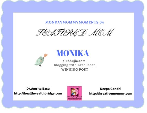 #MondayMommyMoments 34 Winning Post -Monika