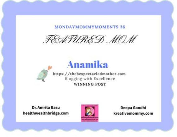 Anamika MondayMommyMoments 36 winner