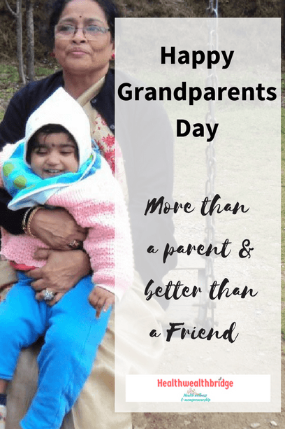 Happy Grandparents Day-More than a parent & better than a Friend