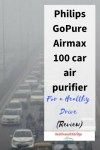 Philips GoPure Airmax 100 car air purifier – For a healthy drive