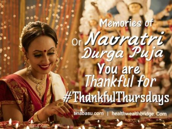 Thankful Thursdays Durga pujo