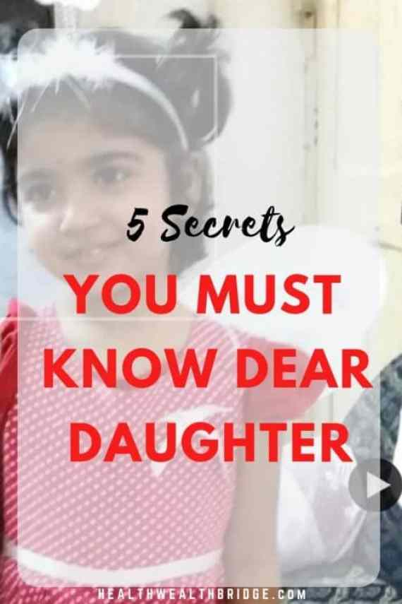5 Secrets you must know Dear Daughter NATIONAL GIRL CHILD DAY