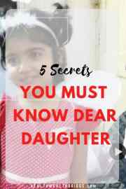 5 Secrets You Must Know Dear Daughter